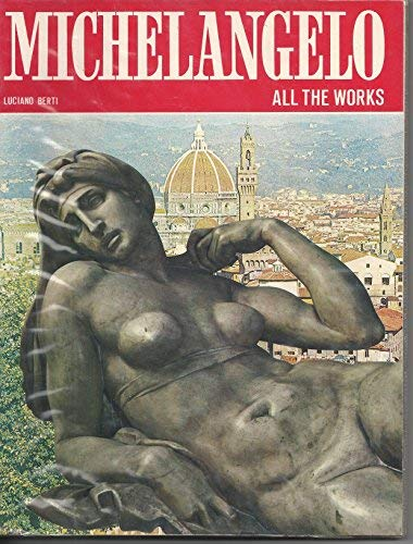 9780883323335: All the Works of Michelangelo