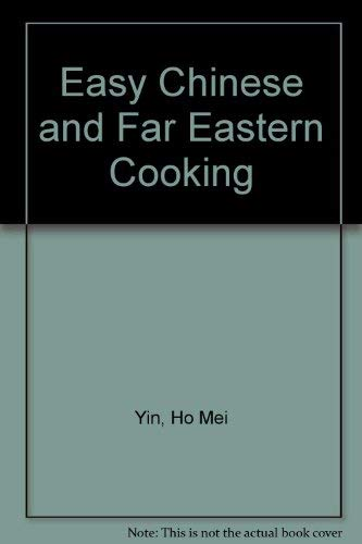 9780883324585: Easy Chinese and Far Eastern Cooking
