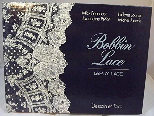 Bobbin Lace: Lace from Le Puy: Fouriscot, Mick et al.