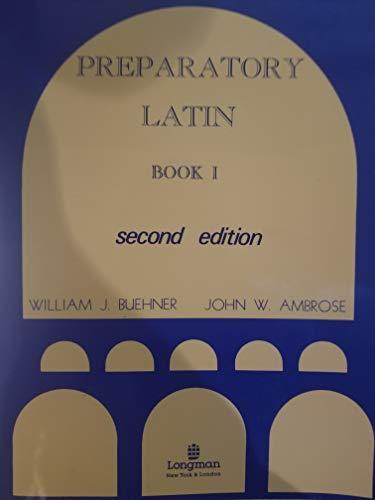 9780883340073: Preparatory Latin Book 1, Second Edition