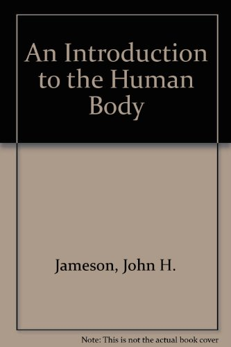 9780883341582: An Introduction to the Human Body