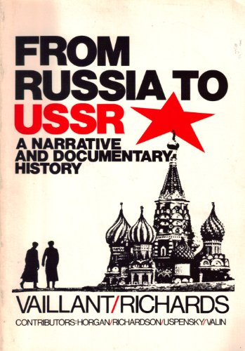 9780883341759: From Russia to the USSR: A Narrative and Documentary History
