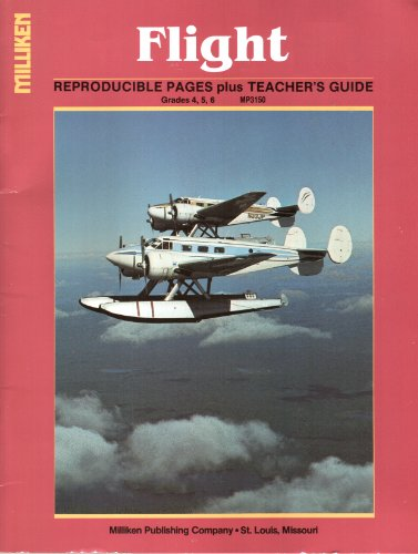 Flight: Reproducible Pages plus Teacher's Guide (Grades 4, 5, 6) (MP3150)