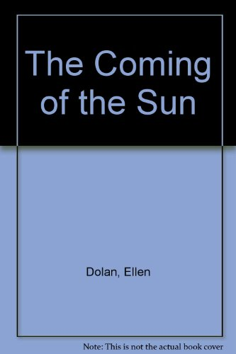 9780883355862: The Coming of the Sun