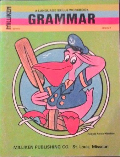 Grammar: A Language Skills Workbook Grade 2: Pamela Amick Klawitter