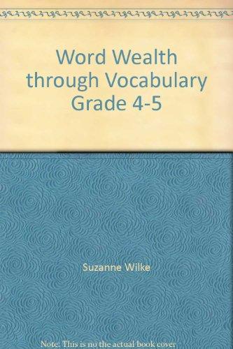 9780883358276: Word Wealth through Vocabulary Grade 4-5