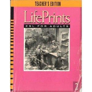 9780883360453: Lifeprints 2: Esl for Adults, Teacher's Edition.