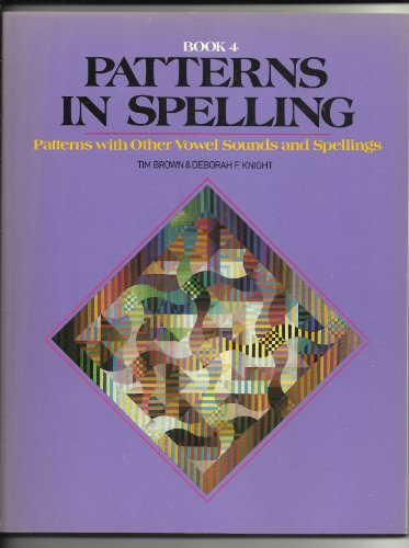 9780883361061: Patterns in Spelling/Book 4