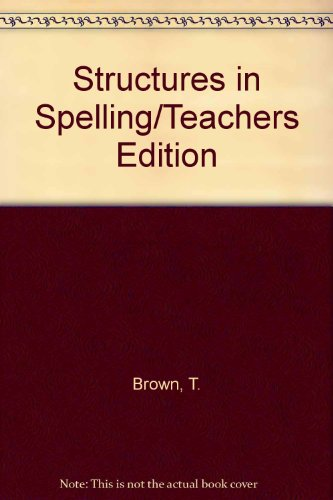 9780883361344: Structures in Spelling/Teachers Edition