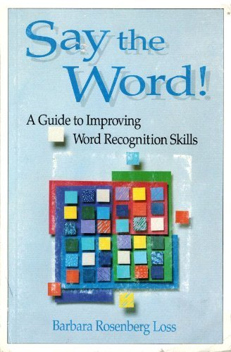 9780883361528: Say the Word: A Guide to Improving Word Recognition Skills
