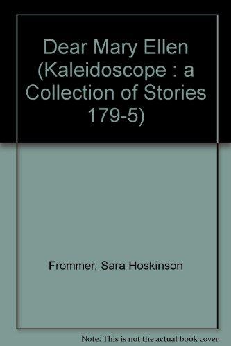 9780883361795: Dear Mary Ellen (Kaleidoscope : A Collection of Stories 179-5)