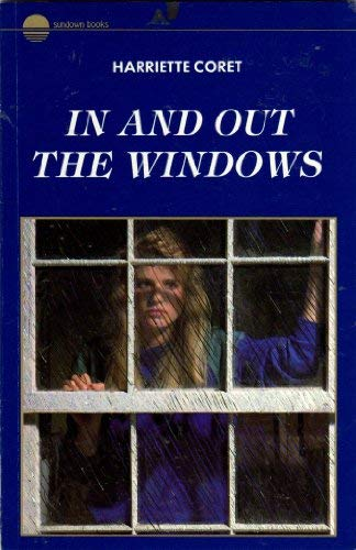 In and Out the Windows (Sundown Books): Coret, Harriette