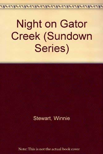 Night on Gator Creek (Sundown Series): Stewart, Winnie