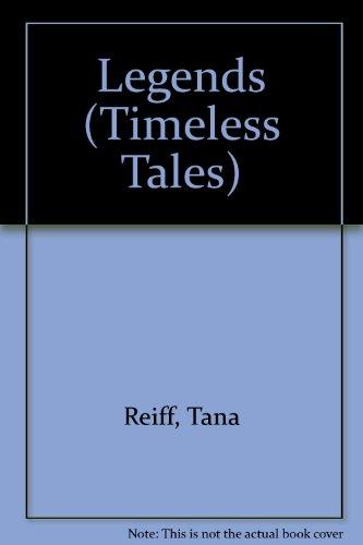 9780883362730: Legends (Timeless Tales)