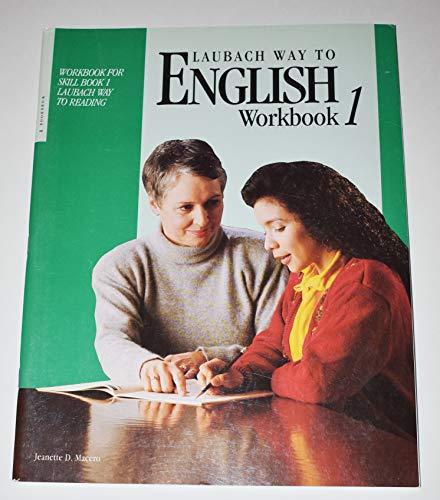 9780883363713: Laubach Way to English (Workbook For Skill Book 1) (Workbook 1)
