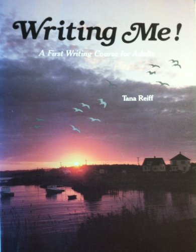 Writing Me! a First Writing Course for Adults: Feiff, Tana