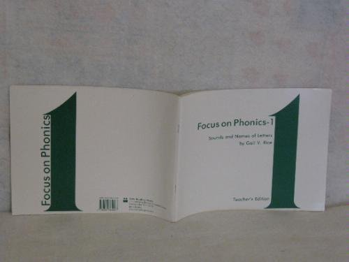 9780883364468: Focus on Phonics-1: Sounds and Names of Letters/Teacher's Edition