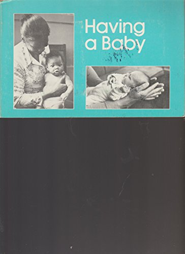Having a Baby: Koschnick, Kay