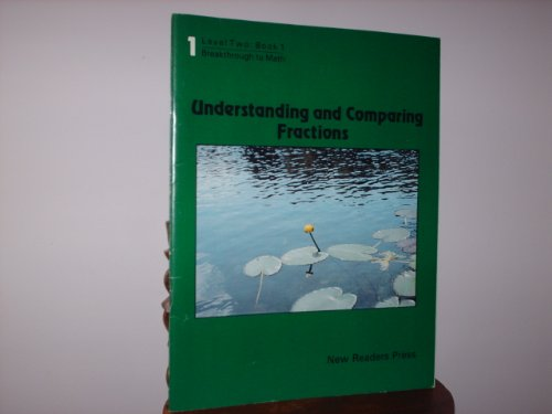 9780883368206: Understanding and Comparing Fractions: Level Two