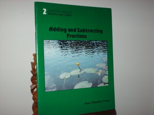 Adding and Subtracting Fractions: Level Two: Rasmussen, Steven
