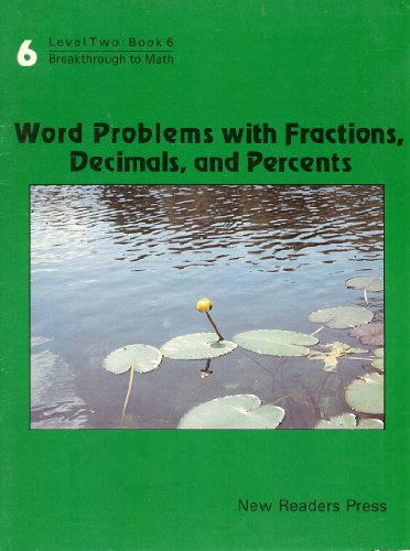 9780883368251: Word Problems With Fractions, Decimals and Percentages