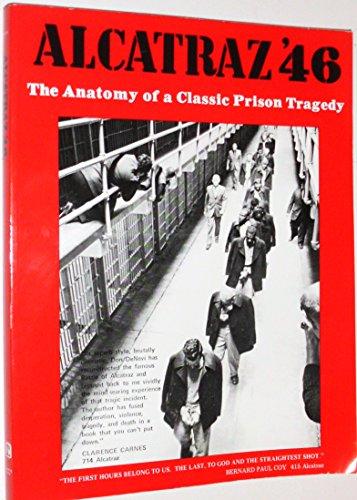 9780883392966: Alcatraz '46;: The anatomy of a classic prison tragedy,