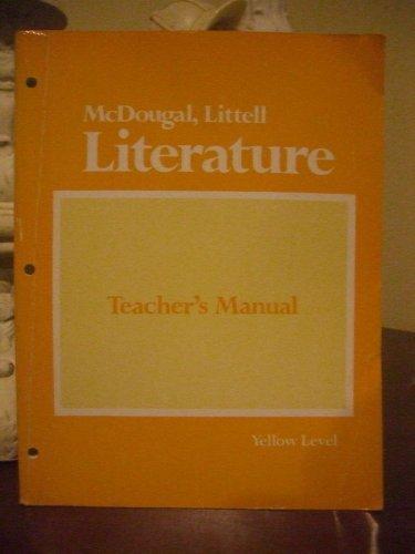 Mcdougal, Littell Literature Teacher's Manual Yellow Level: Johnson, Julie West