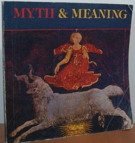 9780883432990: Myth and Meaning
