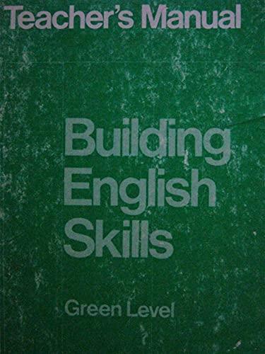 9780883434550: Building English Skills Green Level Teacher's Edition