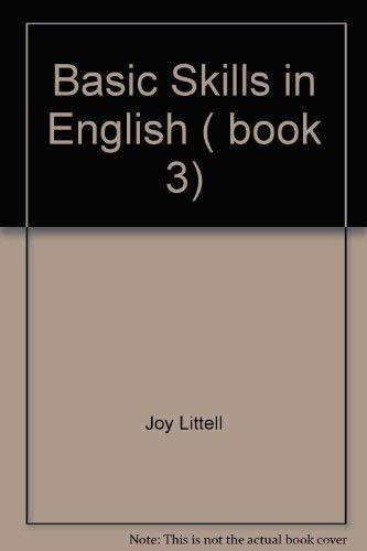 9780883437759: Basic Skills In English Book 3
