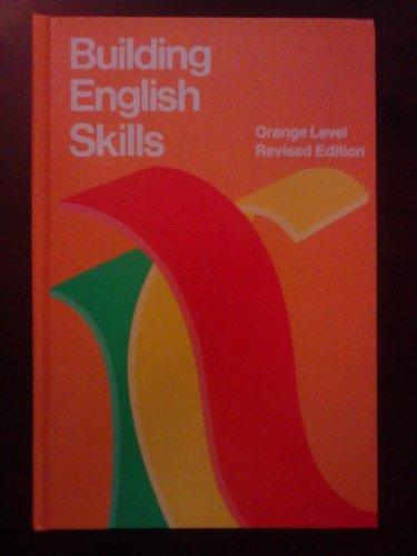 9780883438749: Building English Skills, Orange Level, Revised Edition (the McDougal, Littell English Program)