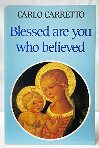 9780883440384: Blessed Are You Who Believed