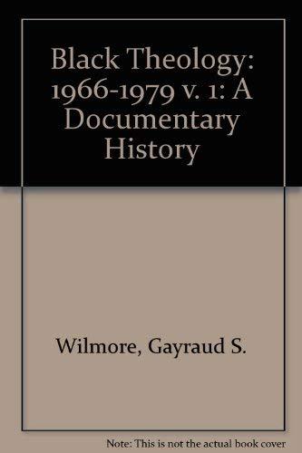 9780883440414: Black Theology: A Documentary History, 1966-1979
