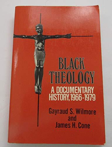 9780883440421: Black Theology: A Documentary History, 1966-1979