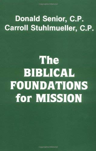 9780883440476: The Biblical Foundations for Mission