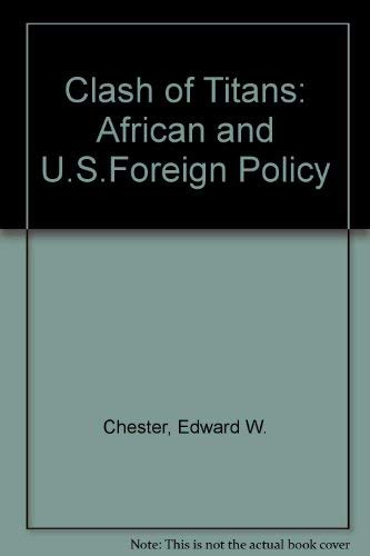 CLASH OF TITANS: AFRICAN AND U.S.FOREIGN POLICY