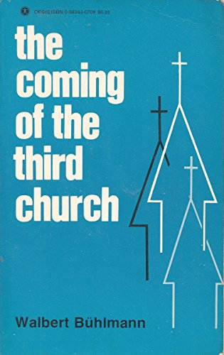 9780883440704: The Coming of the Third Church: An Analysis of the Present and Future of the Church