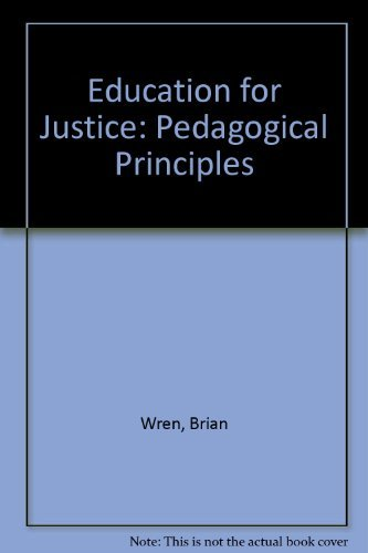 9780883441107: Education for Justice: Pedagogical Principles