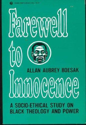 9780883441305: Farewell to Innocence: A Socio-Ethical Study on Black Theology and Black Power