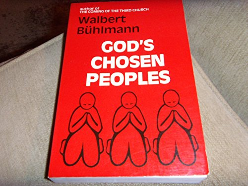 God's chosen peoples: Buhlmann, Walbert