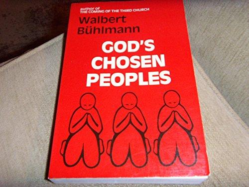 God's chosen peoples: Buhlmann, Walbert