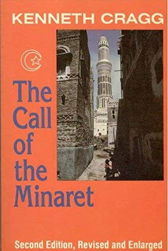 The Call of the Minaret: Cragg, Kenneth
