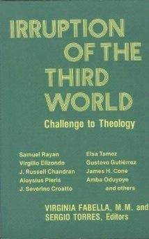 9780883442166: Irruption of the Third World: Challenge to Theology