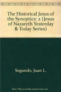 9780883442203: 2: The Historical Jesus of the Synoptics (Jesus of Nazareth Yesterday and Today)