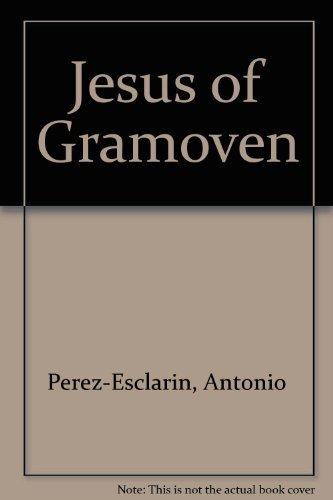 9780883442289: Jesus of Gramoven