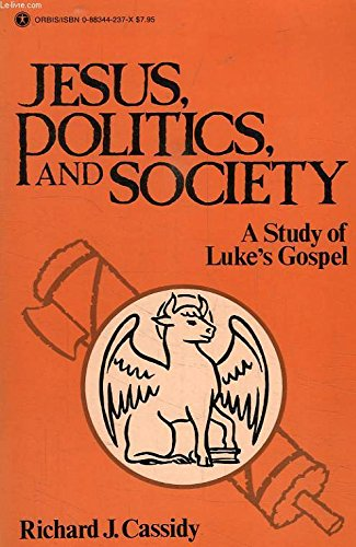 9780883442371: Jesus, Politics, and Society: A Study of Luke's Gospel