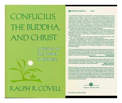 Confucius, the Buddha, and Christ : A History of the Gospel in Chinese