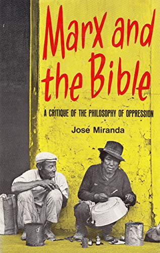 9780883443064: Marx and the Bible: A critique of the philosophy of oppression