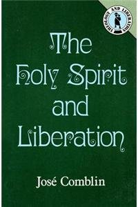 9780883443675: The Holy Spirit and Liberation (Theology and Liberation Series)