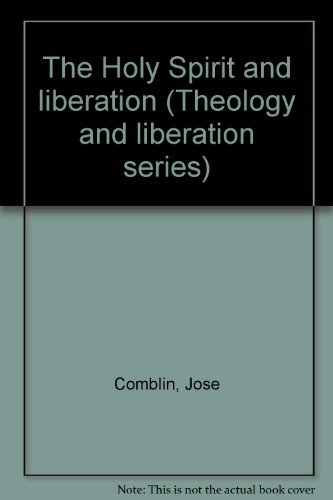 9780883443682: The Holy Spirit and liberation (Theology and liberation series)